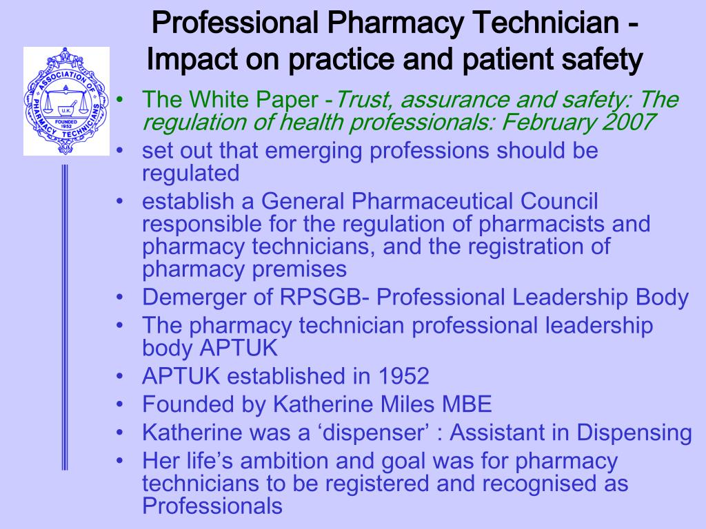 Professional Pharmacy Technician - Impact on practice and patient safety