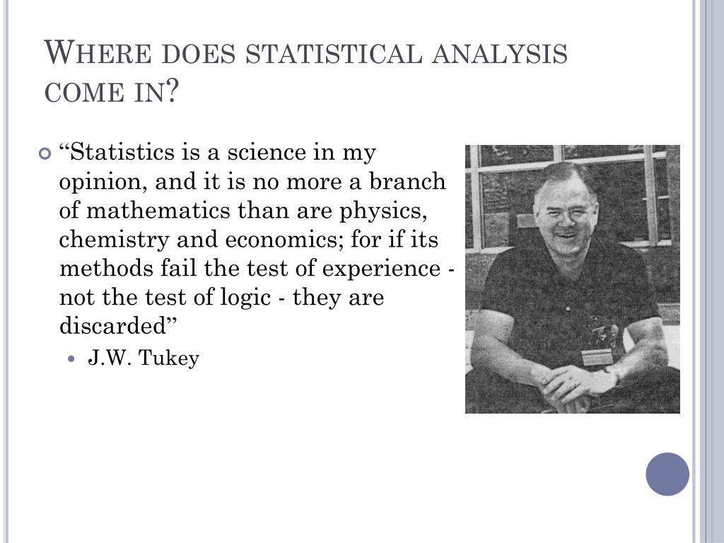 Where does statistical analysis come in?
