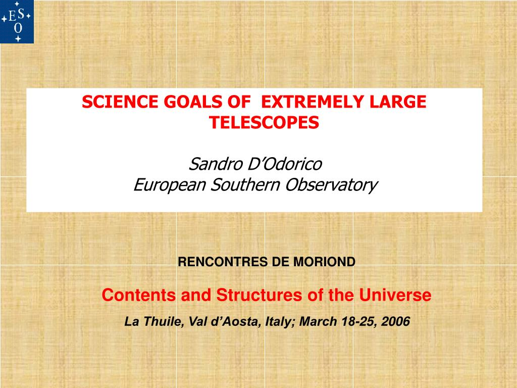 SCIENCE GOALS OF  EXTREMELY LARGE TELESCOPES