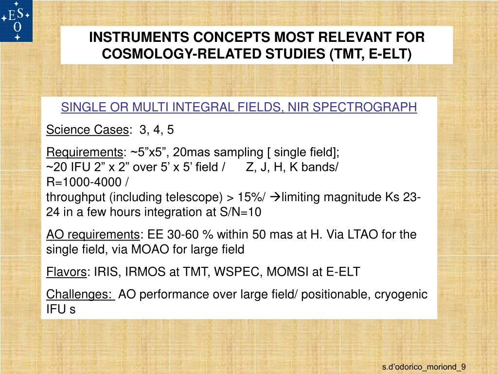 INSTRUMENTS CONCEPTS MOST RELEVANT FOR COSMOLOGY-RELATED STUDIES (TMT, E-ELT)