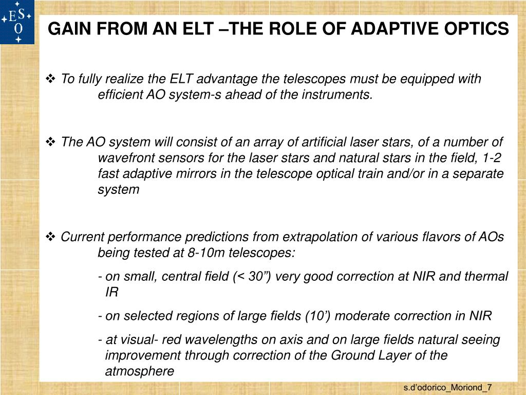 GAIN FROM AN ELT –THE ROLE OF ADAPTIVE OPTICS