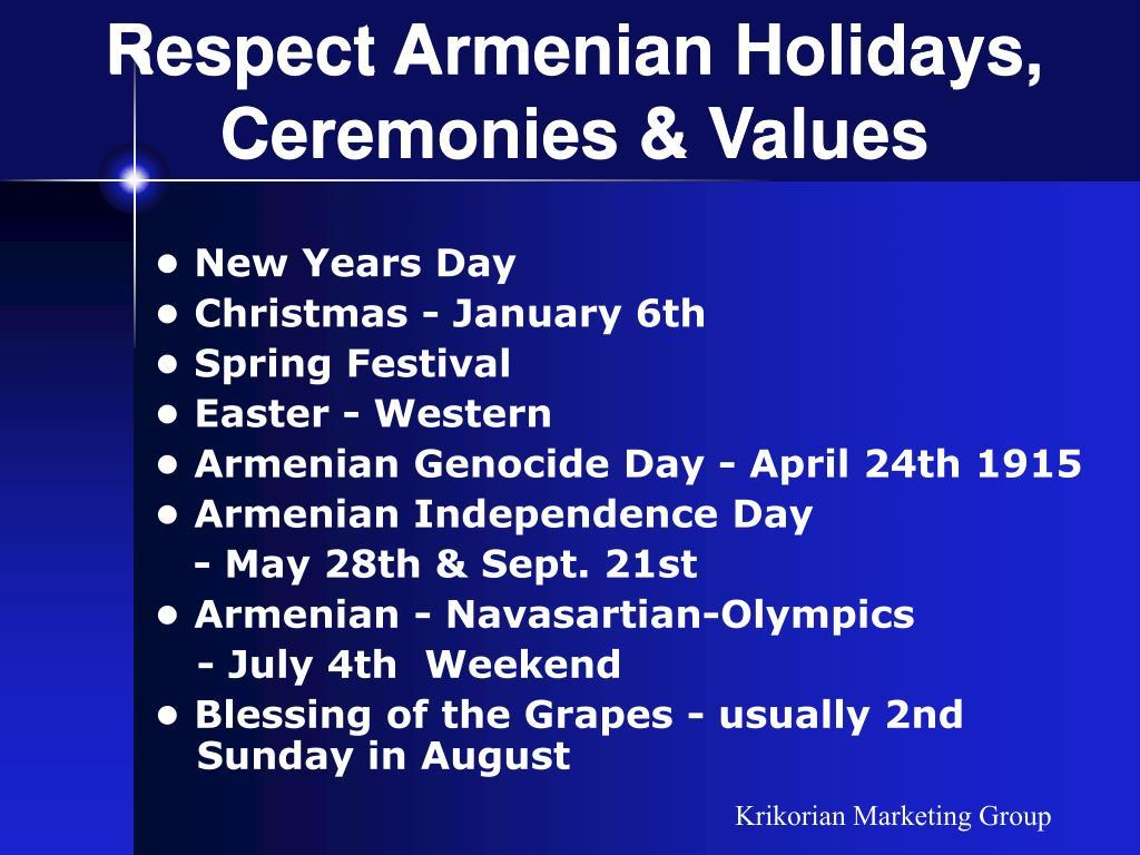 Respect Armenian Holidays, Ceremonies & Values