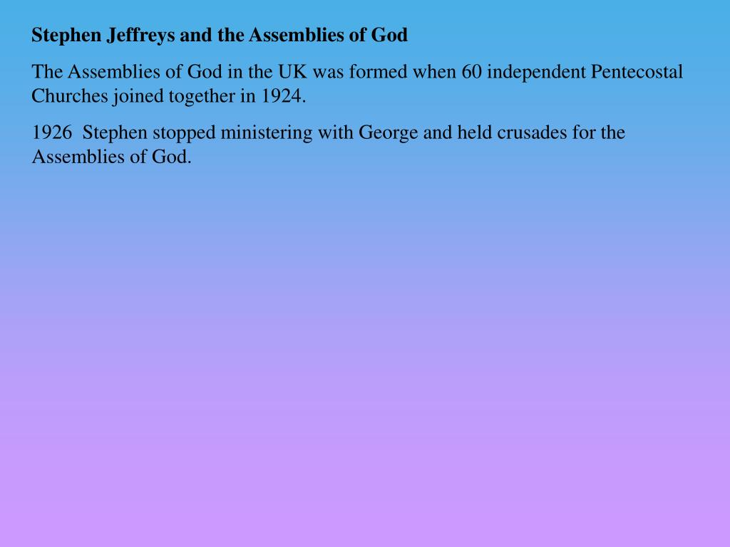 Stephen Jeffreys and the Assemblies of God
