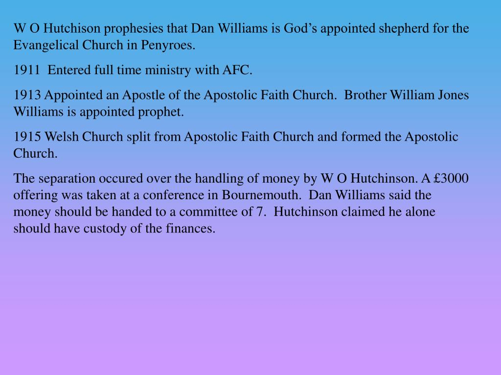 W O Hutchison prophesies that Dan Williams is God's appointed shepherd for the Evangelical Church in Penyroes.