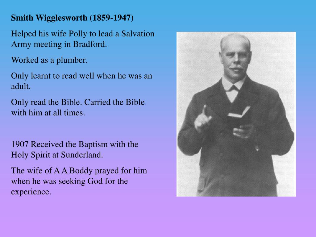 Smith Wigglesworth (1859-1947)