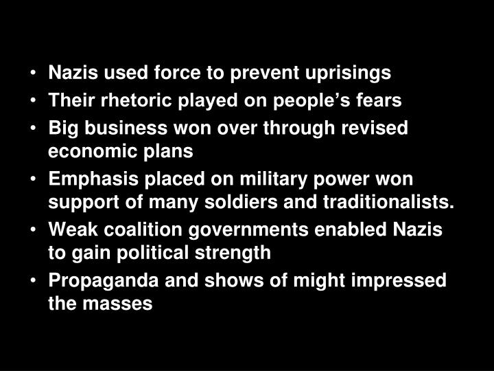 Nazis used force to prevent uprisings