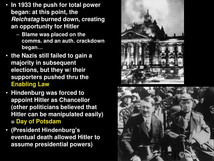 In 1933 the push for total power began: at this point, the