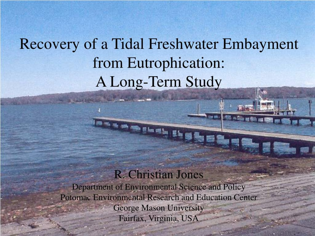 Recovery of a Tidal Freshwater Embayment from Eutrophication: