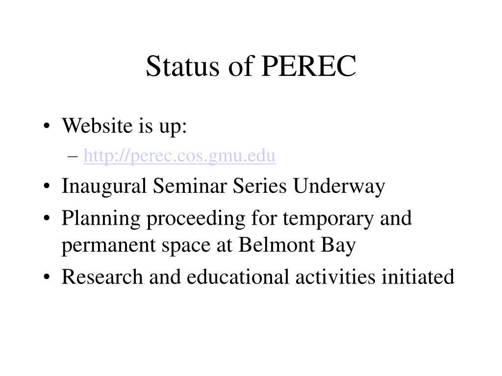 Status of PEREC