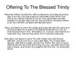 offering to the blessed trinity