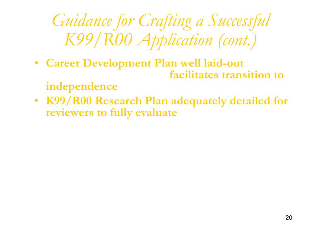 Guidance for Crafting a Successful K99/R00 Application (cont.)