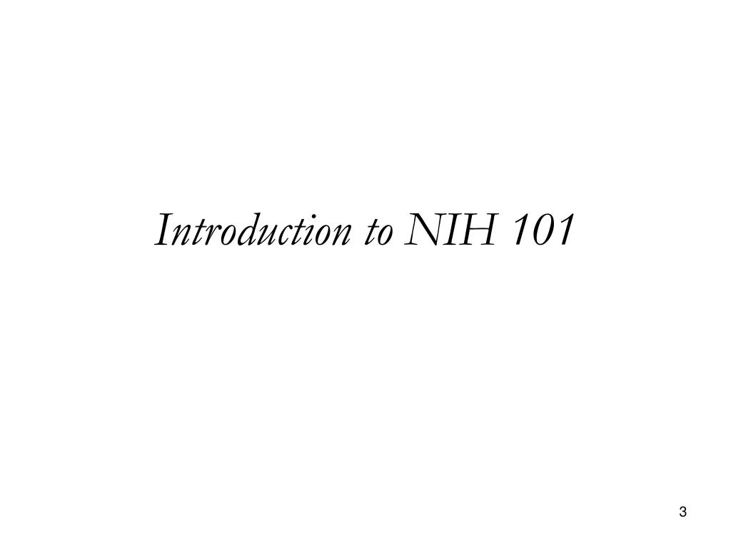 Introduction to NIH 101
