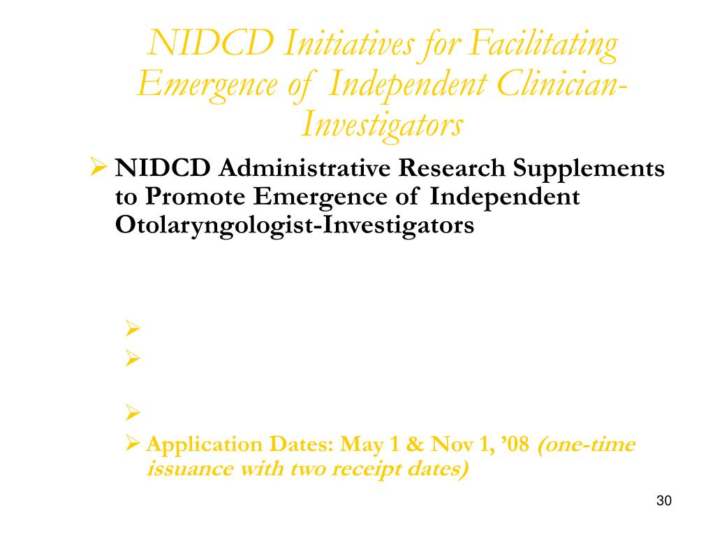 NIDCD Initiatives for Facilitating Emergence of Independent Clinician-Investigators