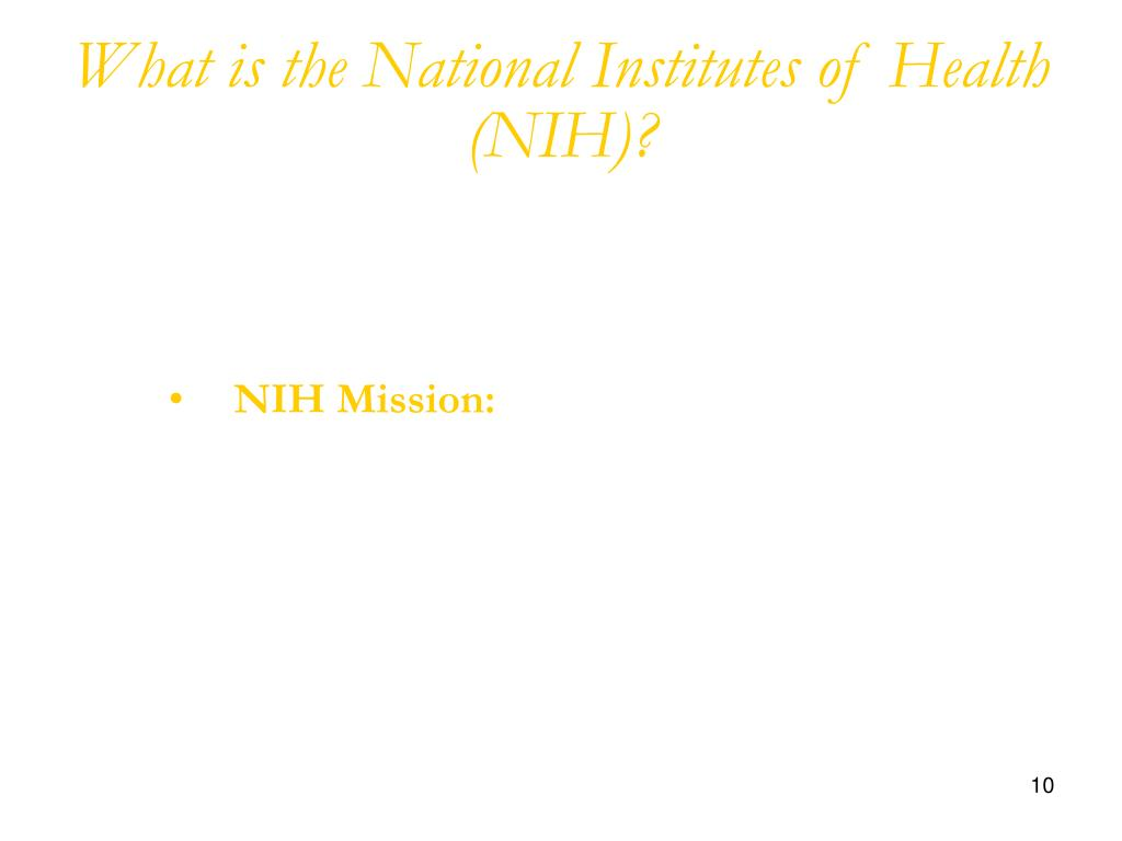 What is the National Institutes of Health (NIH)?