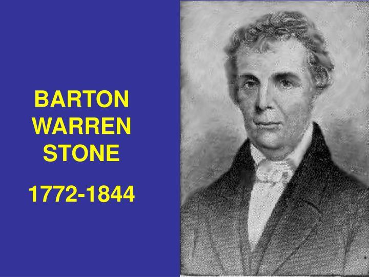 BARTON WARREN STONE