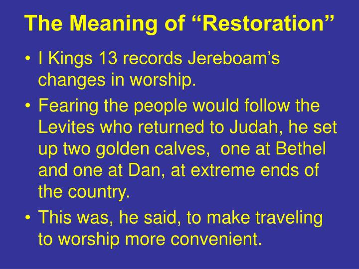 """The Meaning of """"Restoration"""""""