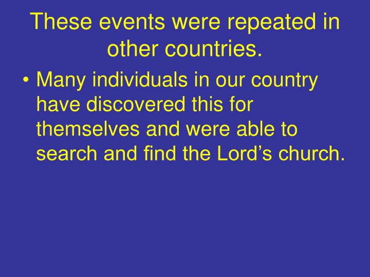 These events were repeated in other countries.