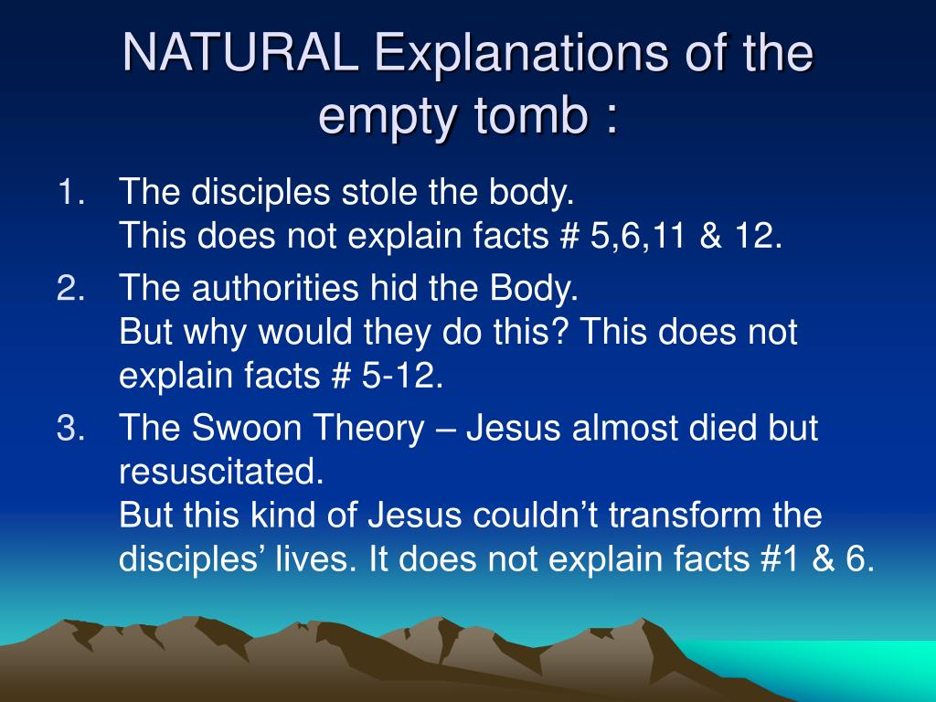 NATURAL Explanations of the empty tomb :