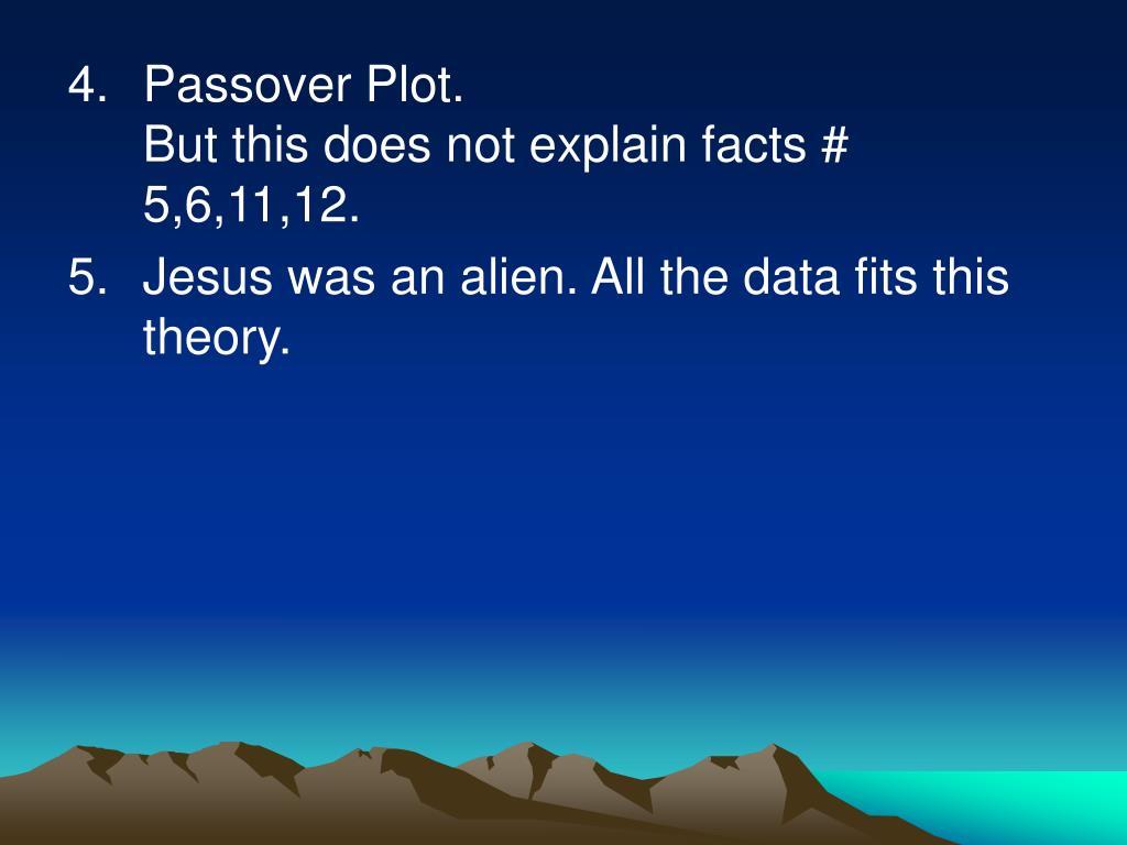 Passover Plot.