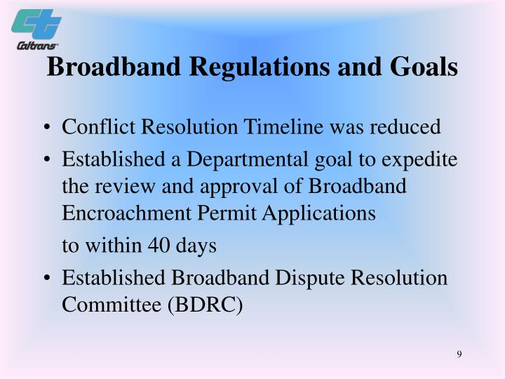 Broadband Regulations and Goals