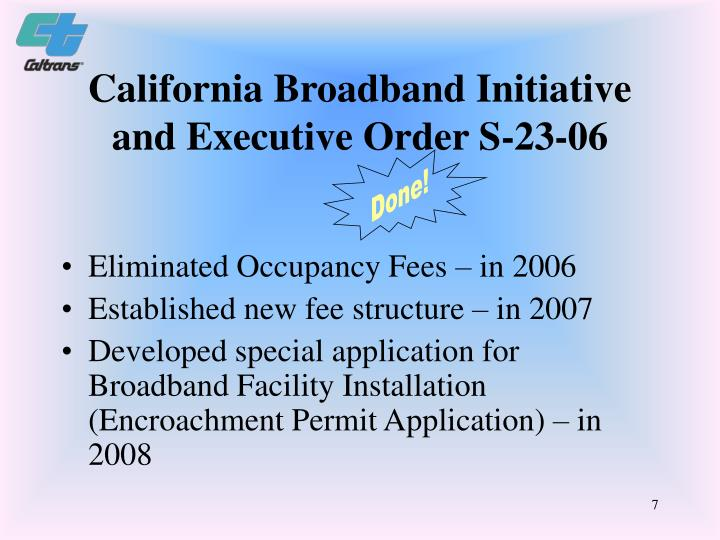 California Broadband Initiative and Executive Order S-23-06