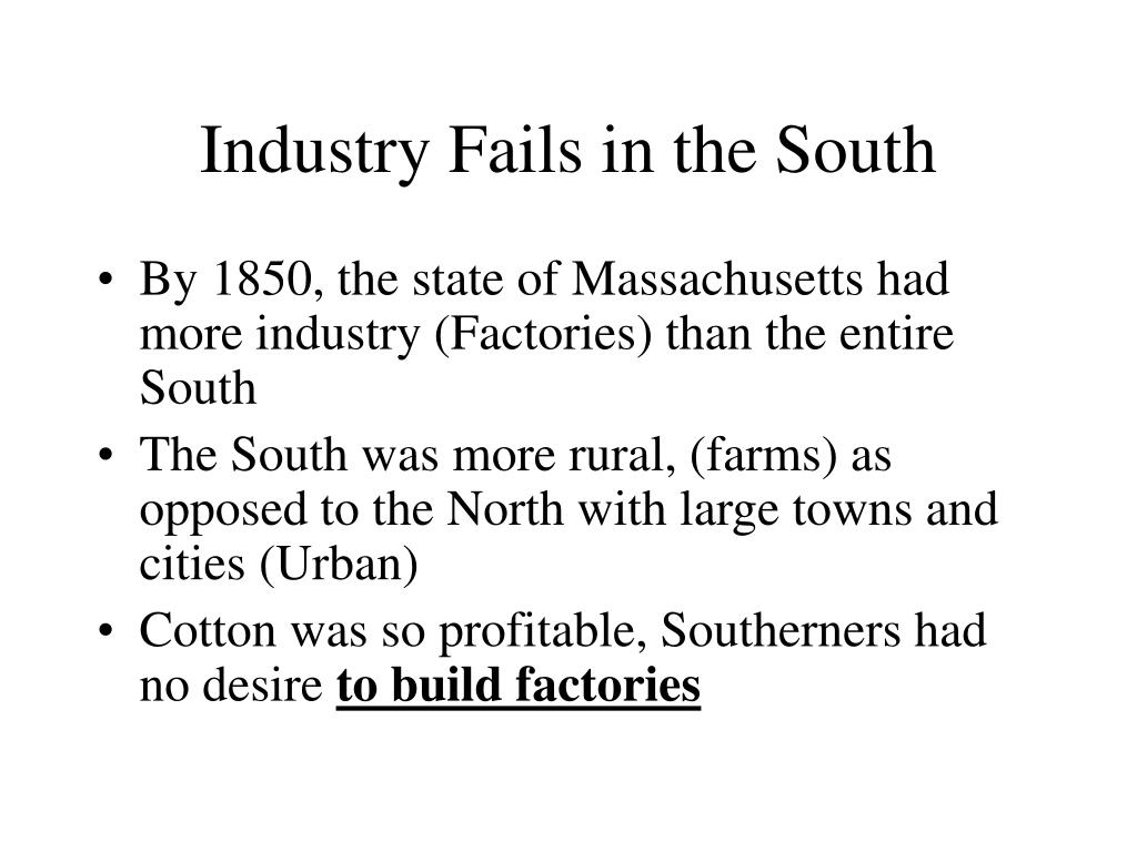 Industry Fails in the South