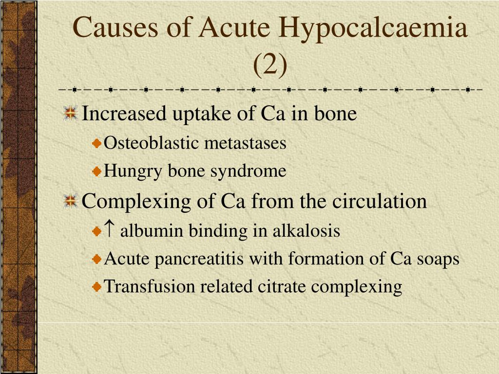 Causes of Acute Hypocalcaemia (2)