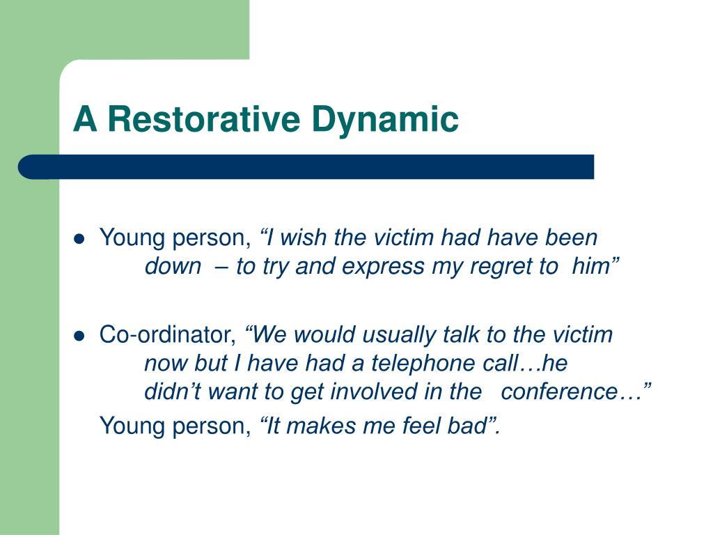 A Restorative Dynamic