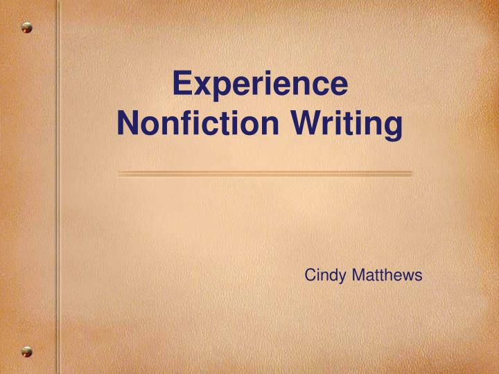 Experience nonfiction writing