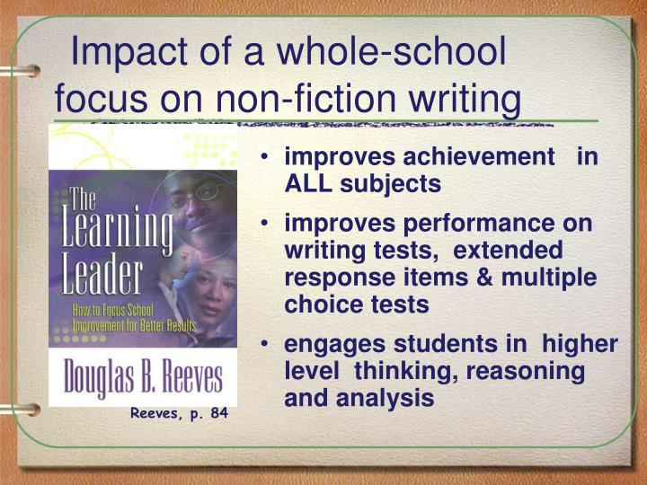Impact of a whole school focus on non fiction writing