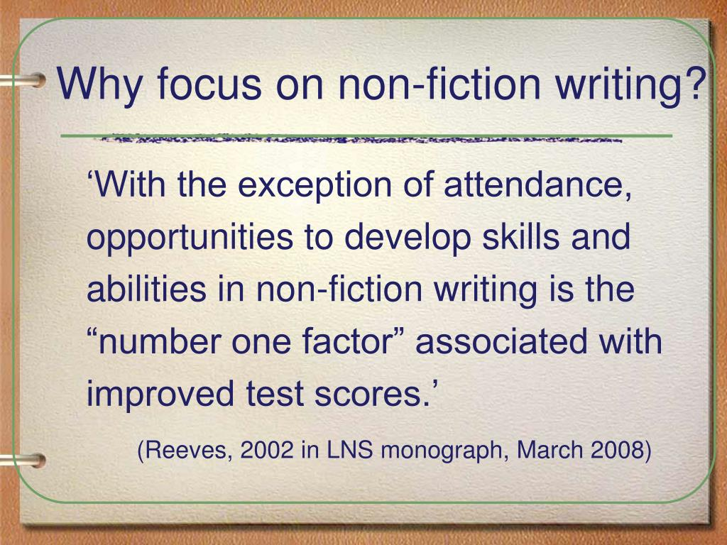 Why focus on non-fiction writing?