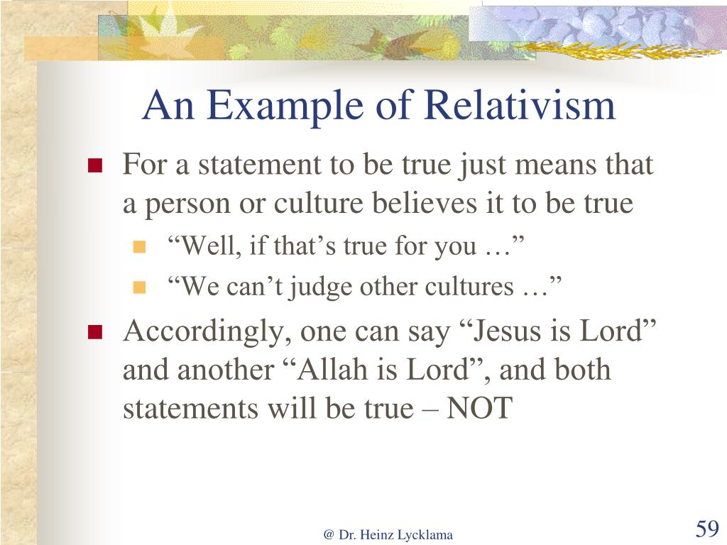 An Example of Relativism