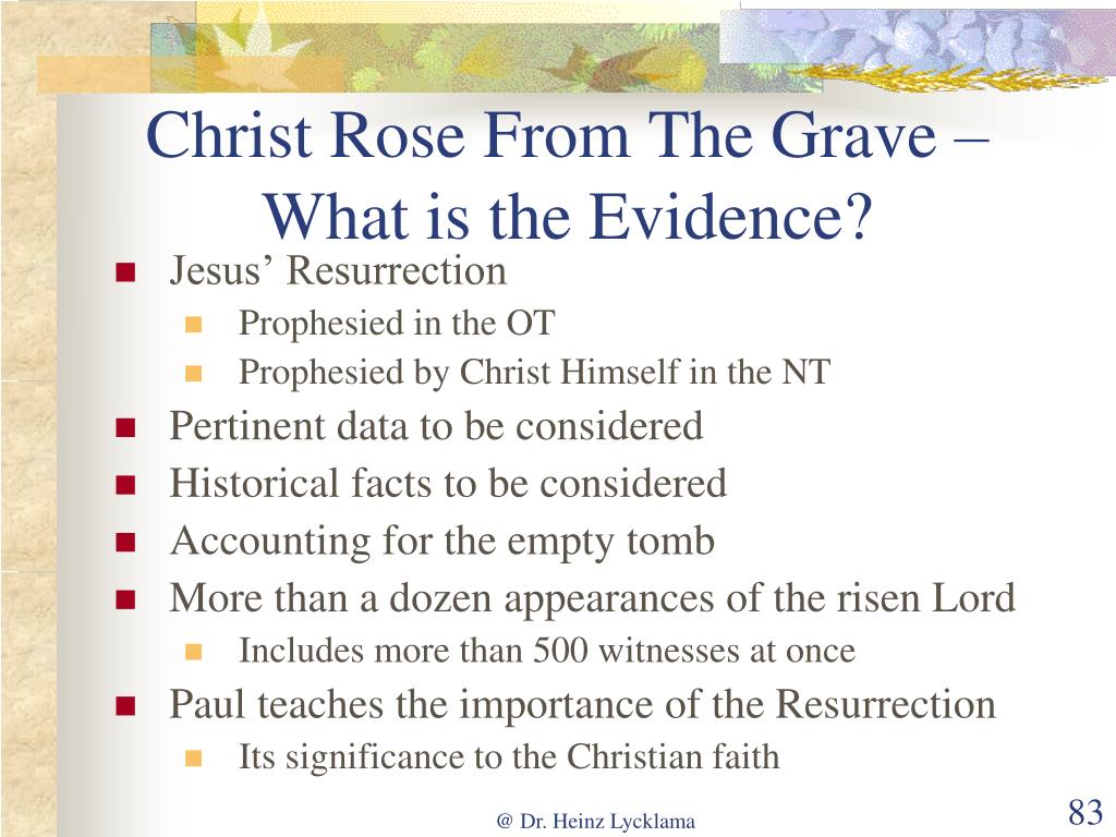 Christ Rose From The Grave – What is the Evidence?