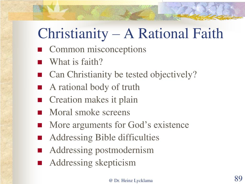Christianity – A Rational Faith