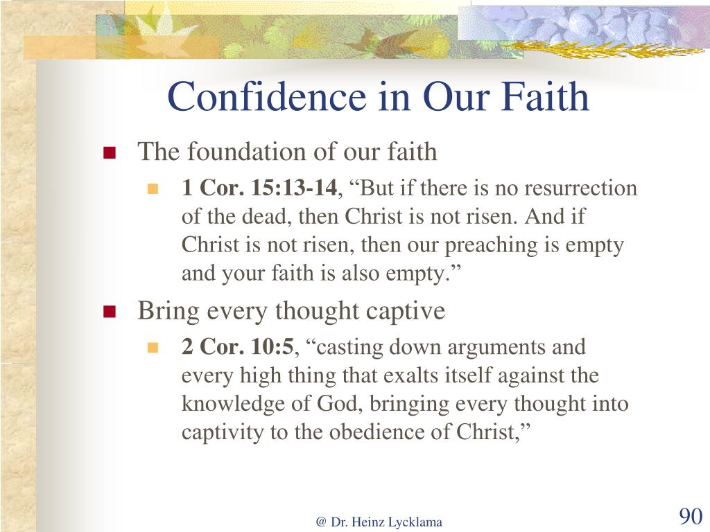 Confidence in Our Faith