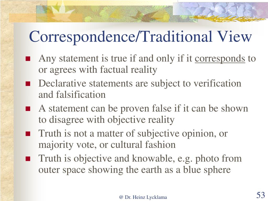Correspondence/Traditional View