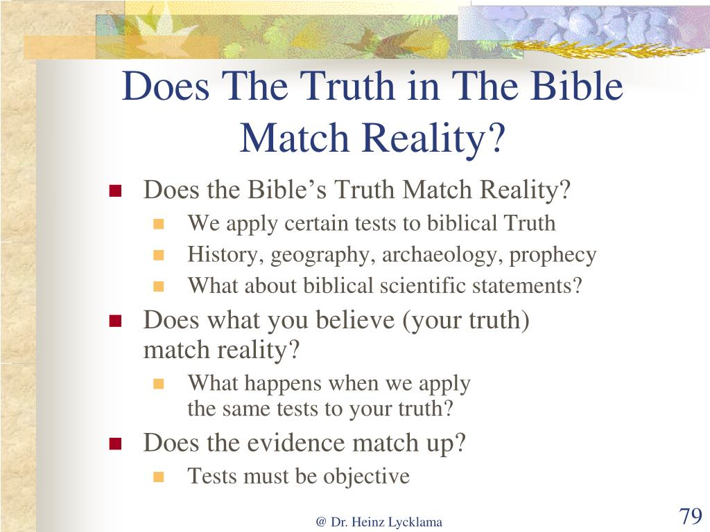 Does The Truth in The Bible Match Reality?