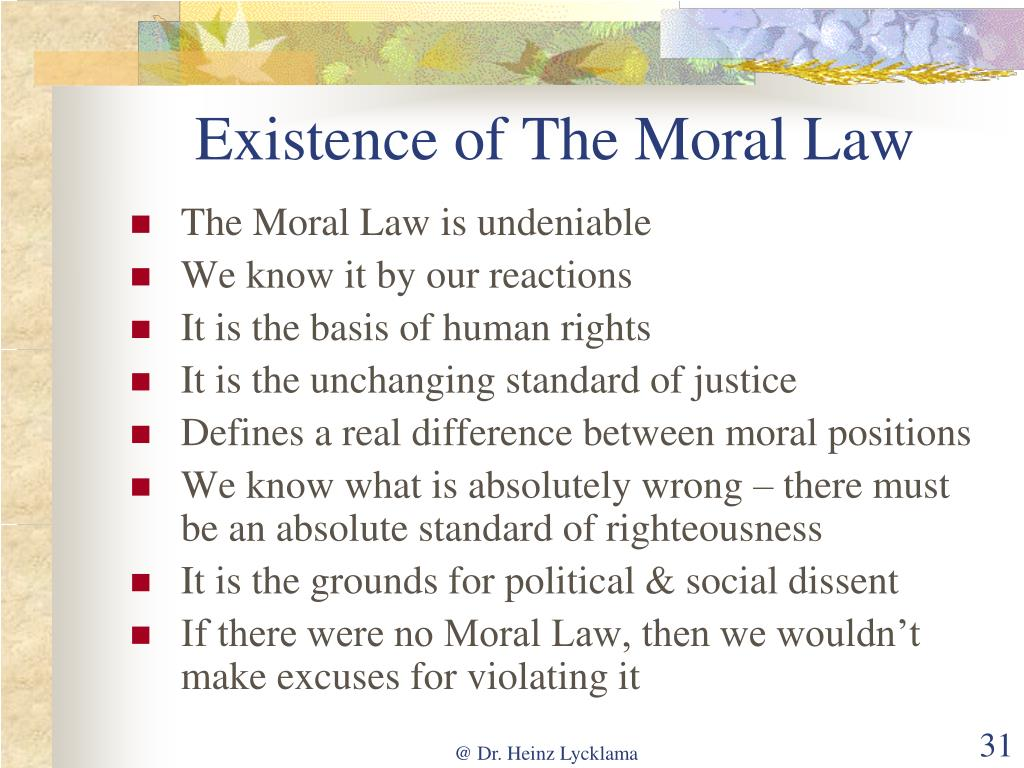 Existence of The Moral Law