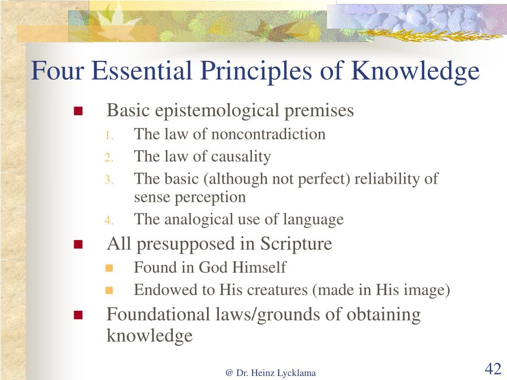 Four Essential Principles of Knowledge