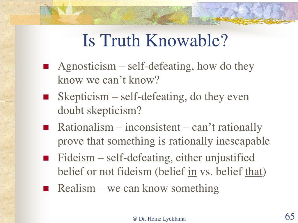 Is Truth Knowable?
