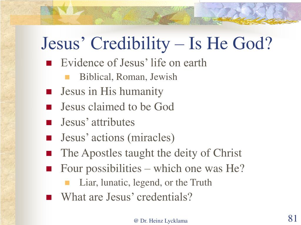 Jesus' Credibility – Is He God?