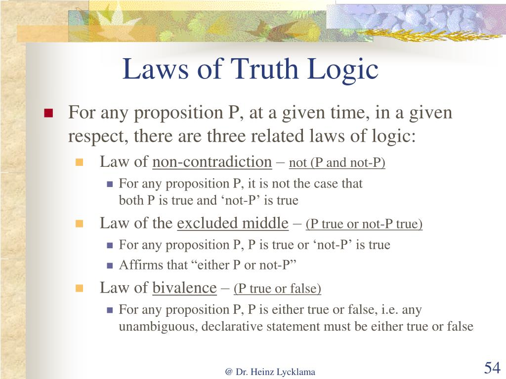 Laws of Truth Logic