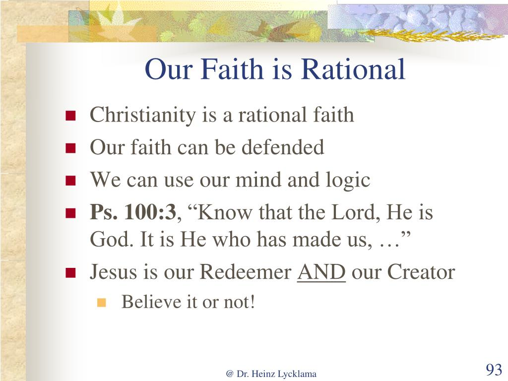 Our Faith is Rational