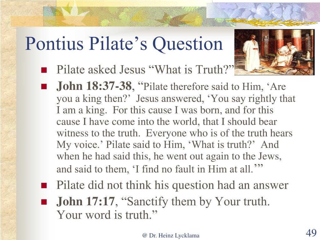 Pontius Pilate's Question
