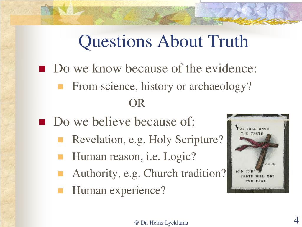 Questions About Truth