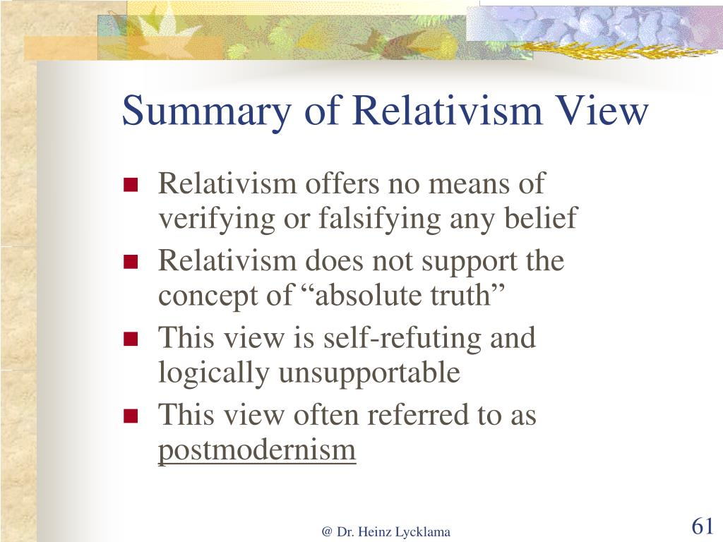 Summary of Relativism View