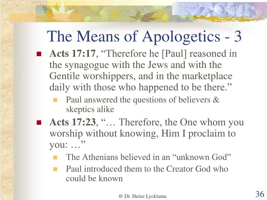 The Means of Apologetics - 3