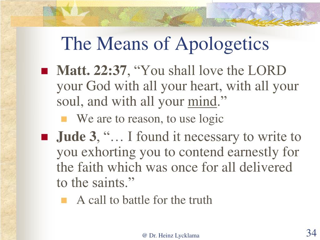 The Means of Apologetics