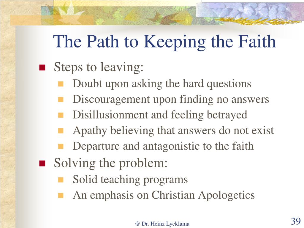 The Path to Keeping the Faith