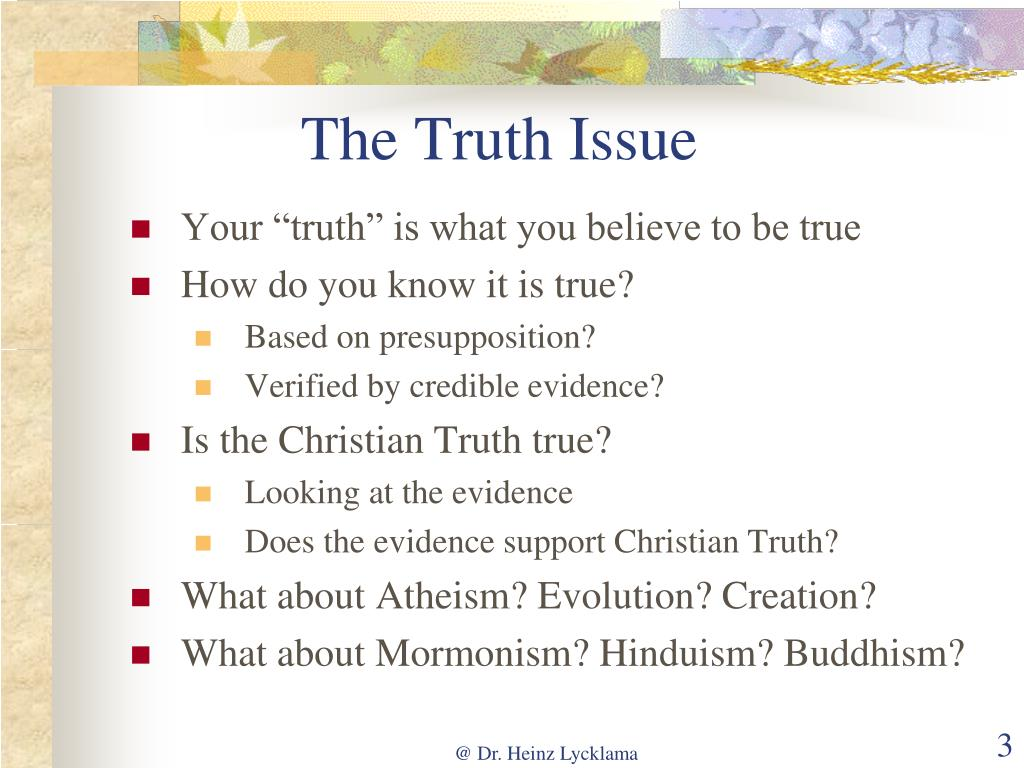 The Truth Issue